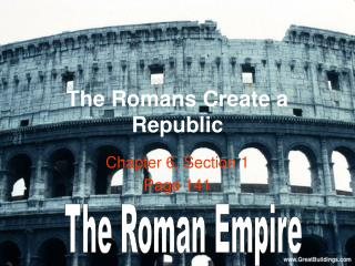 The Romans Create a Republic