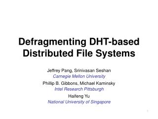 Defragmenting DHT-based Distributed File Systems