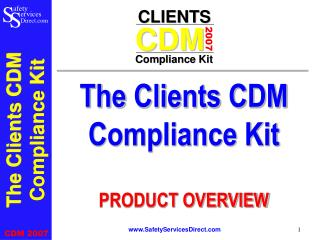 The Clients CDM Compliance Kit PRODUCT OVERVIEW