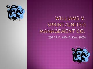 Williams v. Sprint/United Management Co.