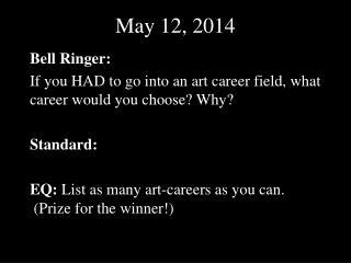 May 12, 2014