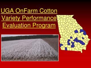 UGA OnFarm Cotton Variety Performance Evaluation Program