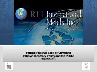 Federal Reserve Bank of Cleveland Inflation Monetary Policy and the Public May 29-30, 2014
