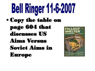 Copy the table on page 604 that discusses US Aims Versus Soviet Aims in Europe