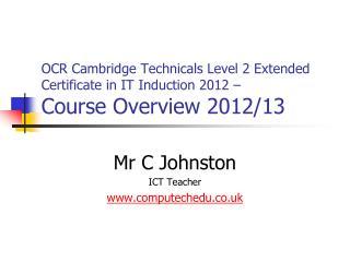 Mr C Johnston ICT Teacher computechedu.co.uk