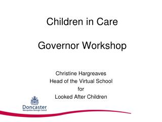 Children in Care Governor Workshop