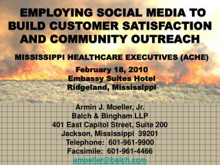 Armin J. Moeller, Jr. Balch & Bingham LLP 401 East Capitol Street, Suite 200