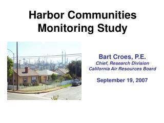 Harbor Communities Monitoring Study