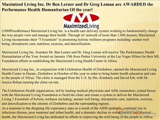 Maximized Living Inc. Dr Ben Lerner and Dr Greg Loman are AW