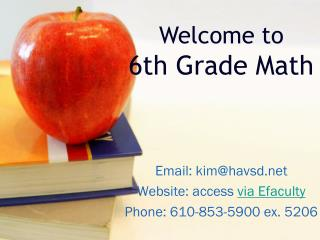 Email: kim@havsd Website: access via Efaculty Phone: 610-853-5900 ex. 5206