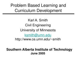 Problem Based Learning and Curriculum Development
