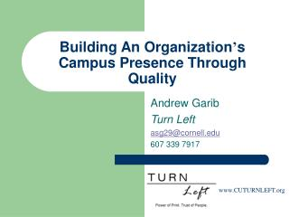 Building An Organization ' s Campus Presence Through Quality