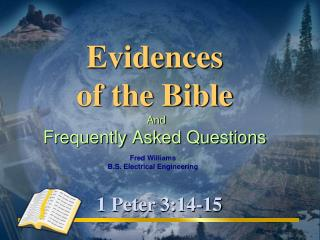 Evidences of the Bible And Frequently Asked Questions