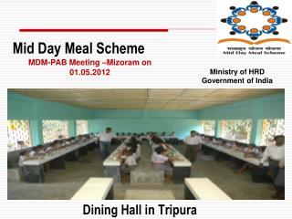 Dining Hall in Tripura