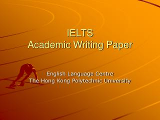 IELTS  Academic Writing Paper