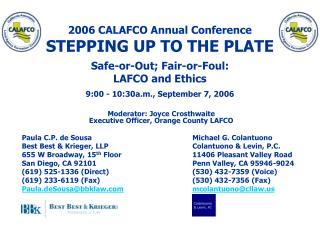 Moderator: Joyce Crosthwaite Executive Officer, Orange County LAFCO