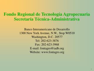 Fondo Regional de Tecnología Agropecuaria Secretaría Técnica-Administrativa