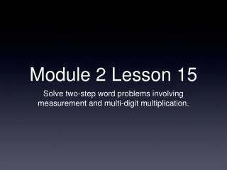 Module 2 Lesson 15
