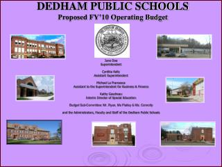 DEDHAM PUBLIC SCHOOLS Proposed FY'10 Operating Budget