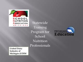 Statewide Training  Program for  School  Nutrition  Professionals