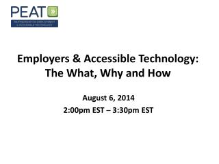 Employers & Accessible Technology: The What, Why and How