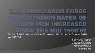 Why have Labor Force Participation Rates of Older Men Increased since the Mid-1990's?