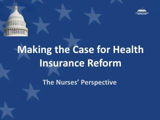 Making the Case for Health Insurance Reform