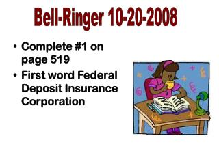Complete #1 on page 519 First word Federal Deposit Insurance Corporation