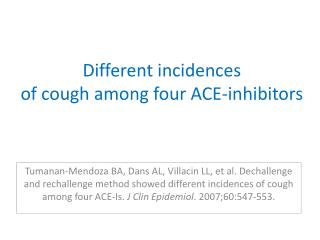 Different incidences of cough among four ACE-inhibitors