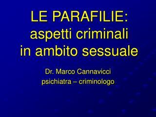 LE PARAFILIE: aspetti criminali in ambito sessuale