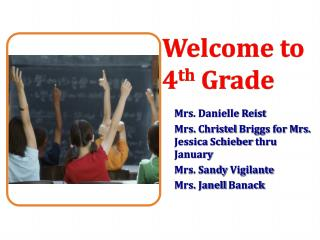 Welcome to 4 th Grade