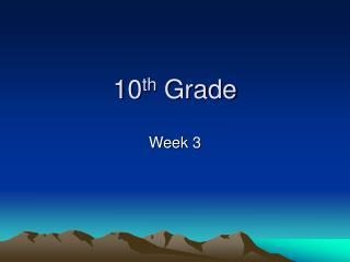 10 th Grade
