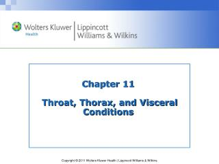 Chapter 11  Throat, Thorax, and Visceral Conditions