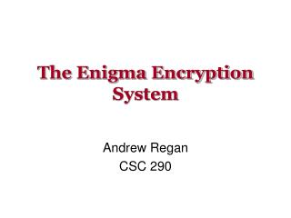 The Enigma Encryption System