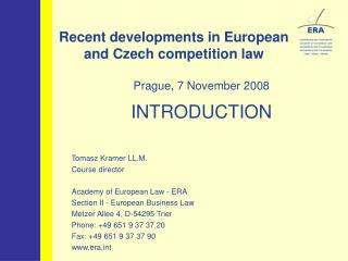 Recent developments in European  and Czech competition law