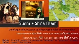 Sunni + Shi'a Islam