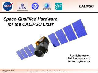 Space-Qualified Hardware for the CALIPSO Lidar
