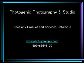 Photogenic Photography & Studio Specialty Product and Services Catalogue  photogenicpix