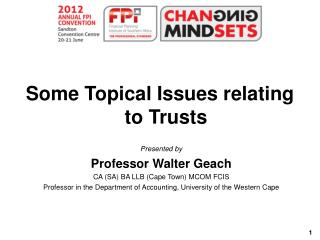 Some Topical Issues relating to Trusts