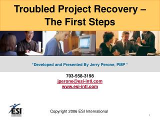 Troubled Project Recovery – The First Steps