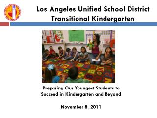 Los Angeles Unified School District Transitional Kindergarten