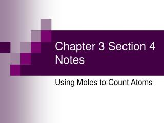 Chapter 3 Section 4 Notes