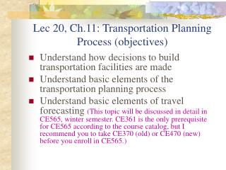 Lec 20, Ch.11: Transportation Planning Process (objectives)