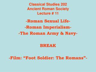 Classical Studies 202 Ancient Roman Society Lecture # 11