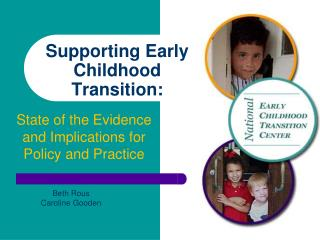 Supporting Early Childhood Transition:
