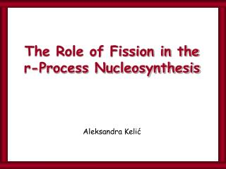 The Role of Fission in the r-Process Nucleosynthesis