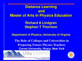 The Role of Colleges and Universities in Preparing Future Physics Teachers