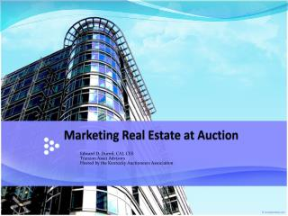 Marketing Real Estate at Auction