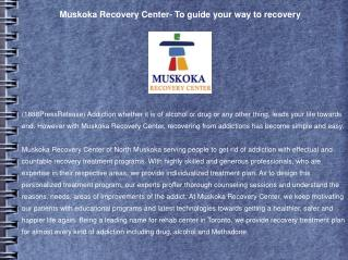 Muskoka Recovery Center- To guide your way to recovery