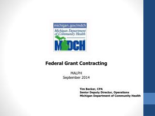 Federal Grant Contracting MALPH September 2014  Tim Becker, CPA